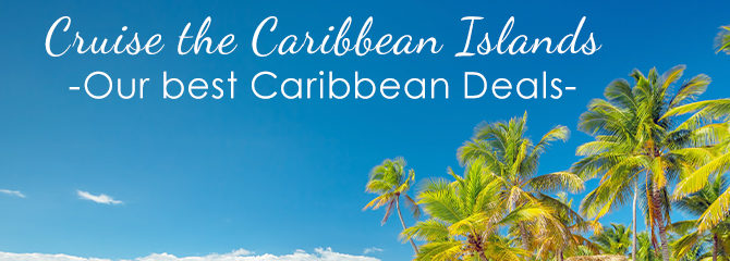 Caribbean Cruises 2019/2020 - Book Caribbean Holiday Deals | Cruise1st